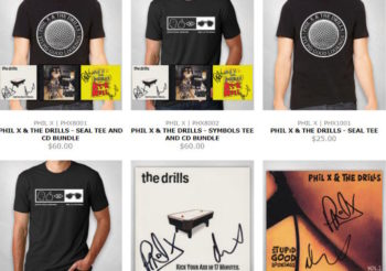 New Phil X & THE DRILLS merch and CDs on sale