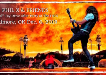 "Phil X & Friends ""Official"" Toy Drive After Party at The FrOG!"