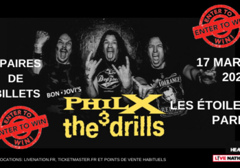 Win tickets for Phil X & The DRILLS in Paris