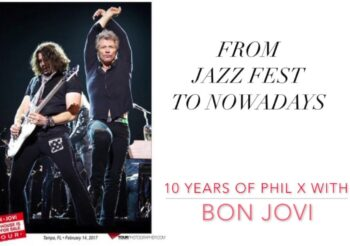 10 Years of Phil X with Bon Jovi